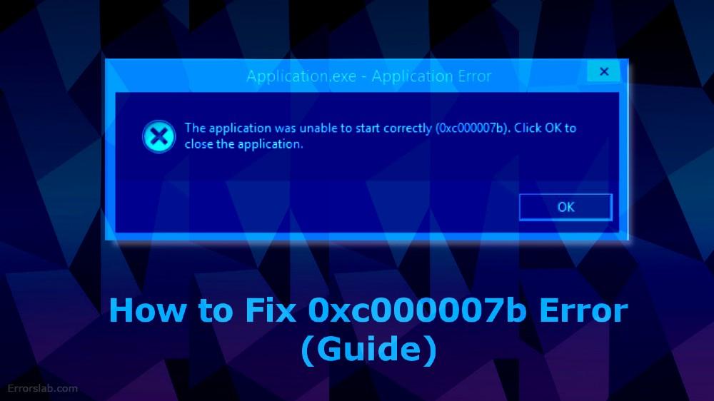 error code 0xc000007b in Windows 10