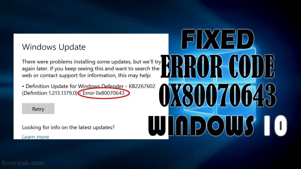 Error Code 0x80070643