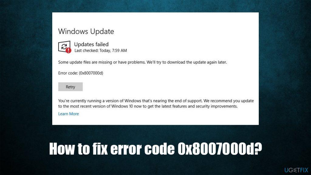 error code 0x8007000d