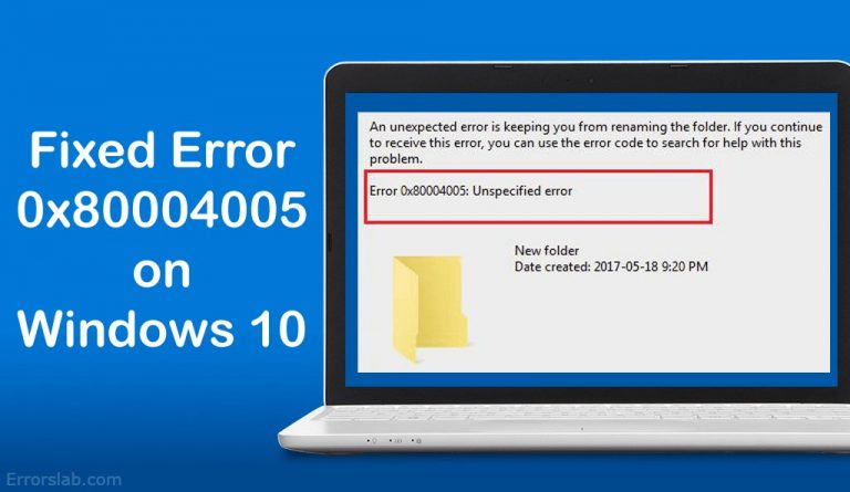Windows 10 Error Code 0x80004005